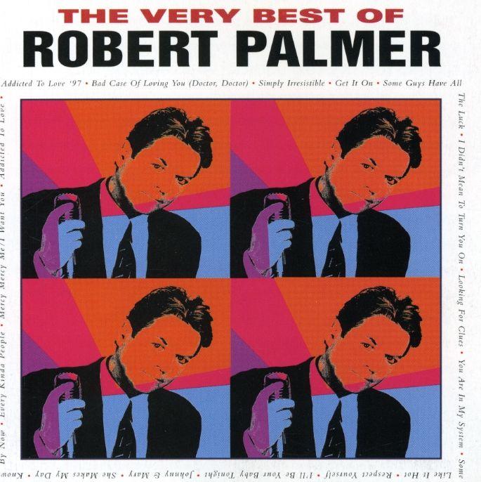 Robert Palmer - Very Best of Robert Palmer