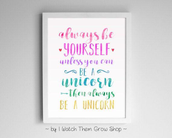 Always Be A Unicorn, Printable Nursery Or Kid's Room