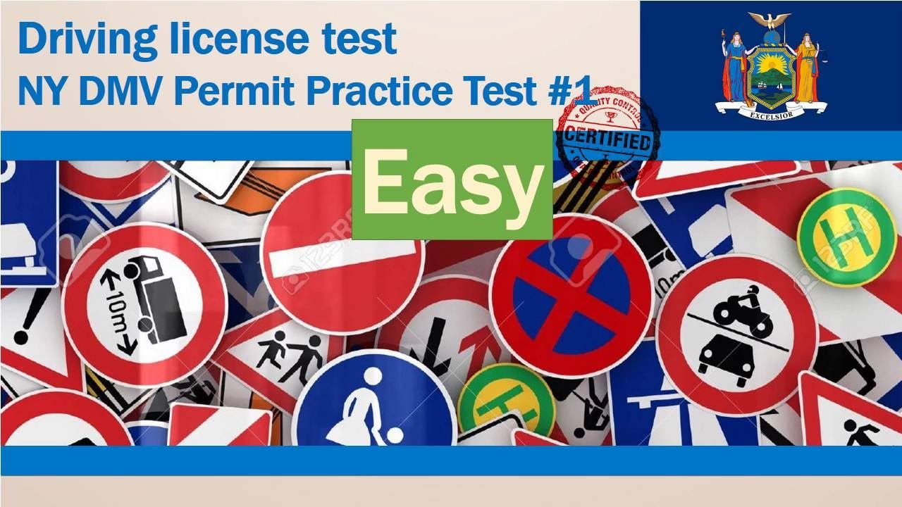 Driving license test: NY DMV Permit Practice Test #1 ( Easy