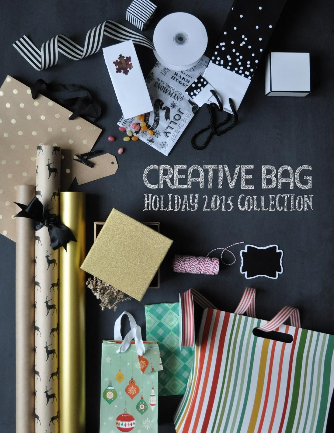 Creative Bag Holiday 2015 Collection  Creative Bag's exclusive holiday collections for 2015.
