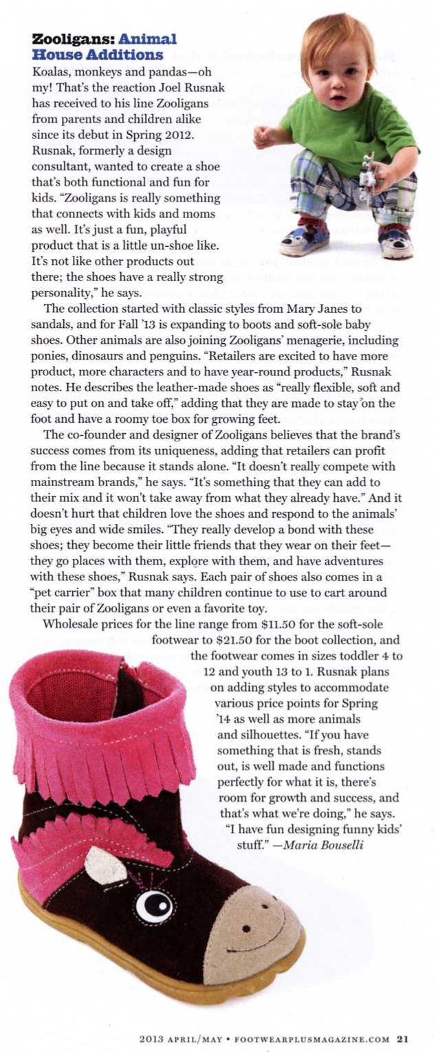 Article about Zooligans new fall collection in the April/May 2013 issue of Footwear Plus Magazine!