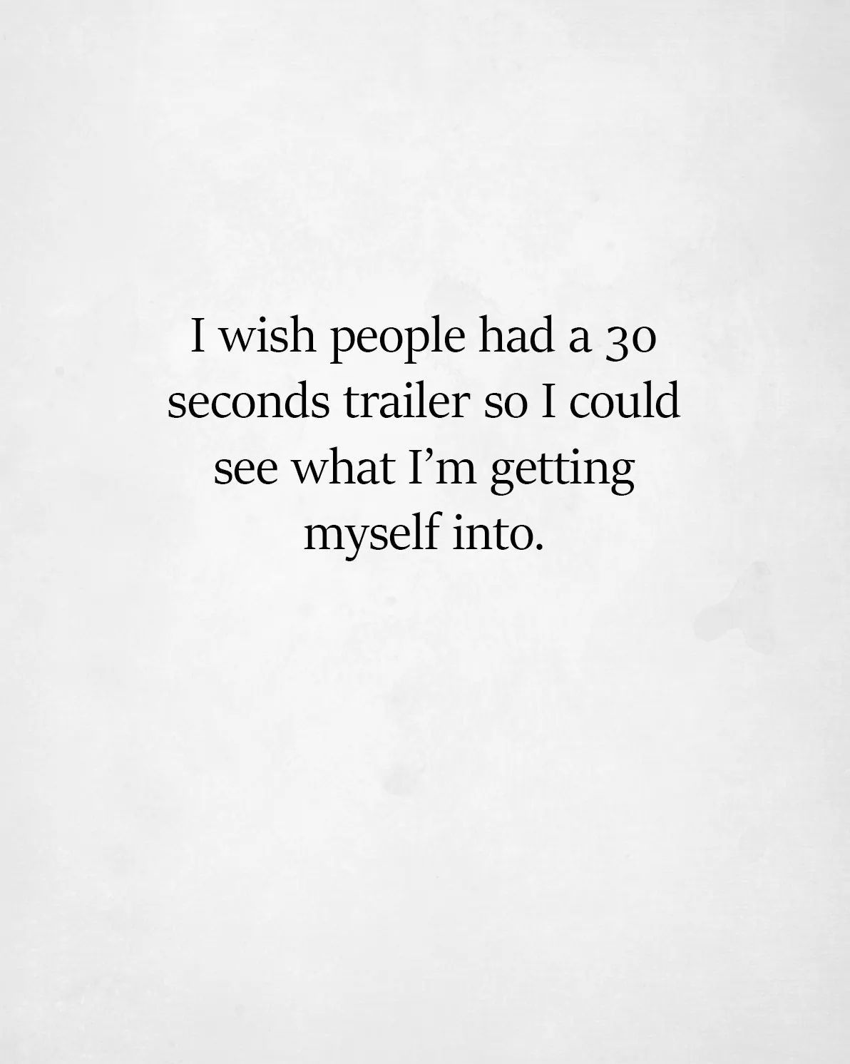 Actually Give Me The Full 2 Minute Trailer Funny Quotes Quotes Sarcastic Quotes