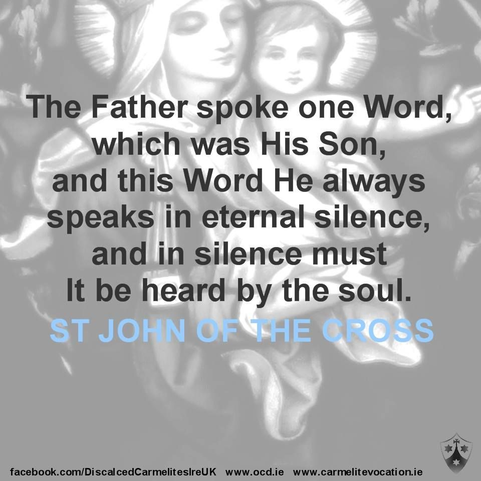 St John Of The Cross Quotes The Father Spoke One Word  Inspiration  Pinterest  Catechism
