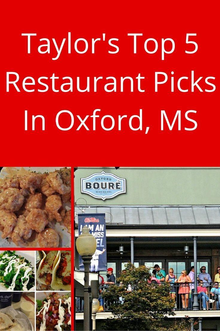 The Best Restaurants In Oxford Mississippi Wherever I May Roam Travel Blog Usa Food Travel Food Family Adventure Travel