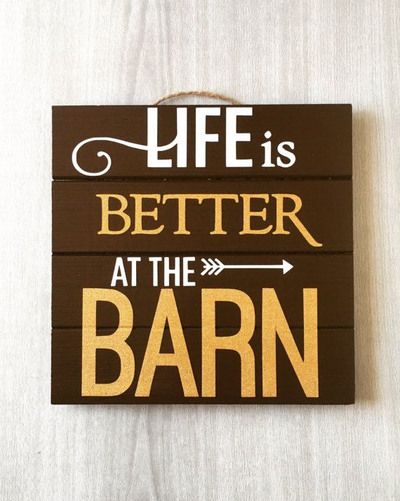 Barn Signs Decor Life Is Better At The Barn  Wood Barn Sign  Barn Decor  Horse