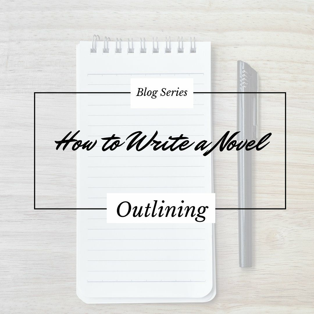 Outlining How To Write A Novel Blog Series Hannah