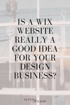 Is Wix A Good Option For Your Interior Design Website Alycia Wicker Business Coach