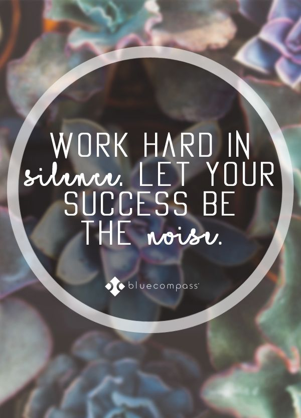Work Hard In Silence Let Your Success Be The Noise Quotes