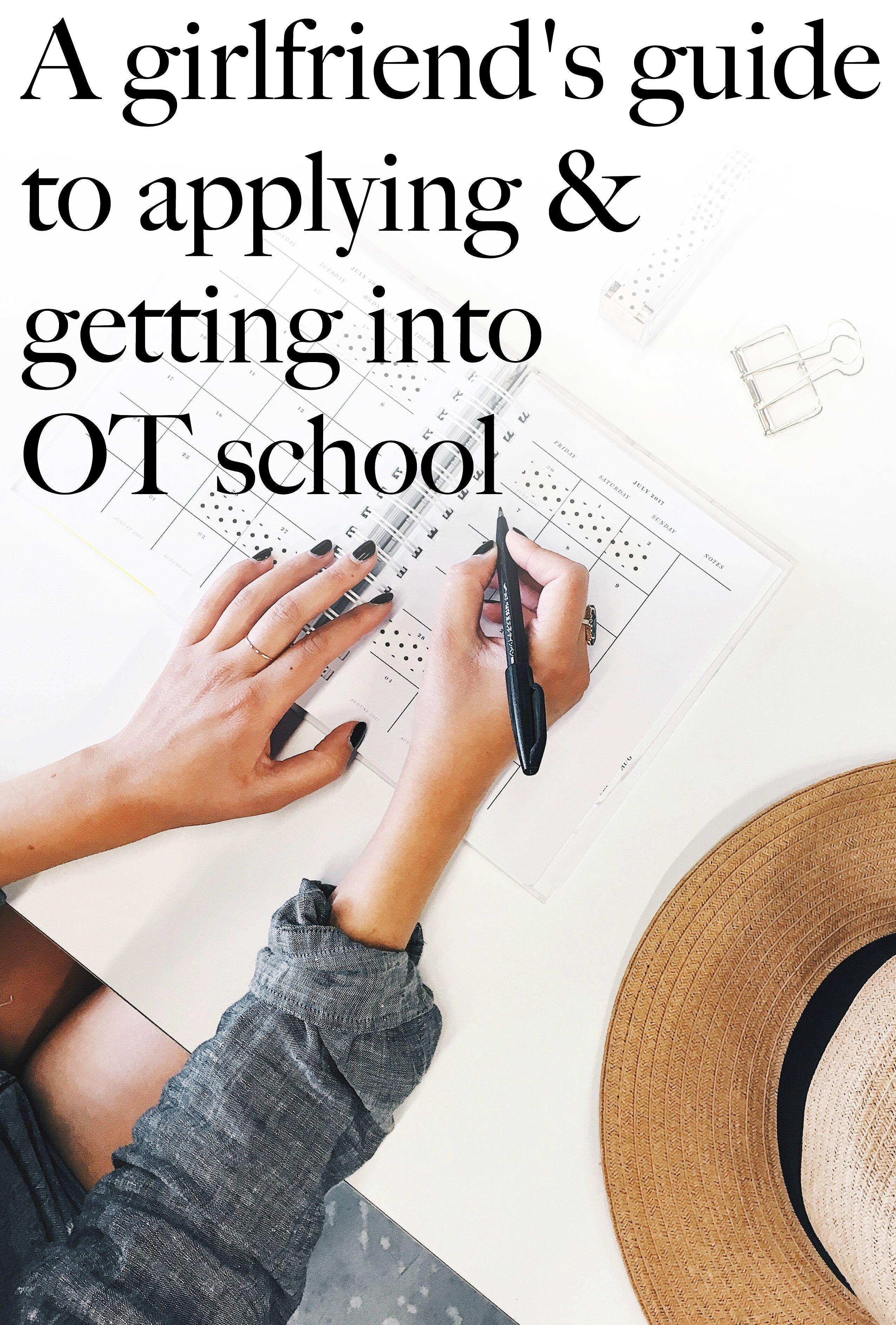 Applying Amp Getting Into Ot School
