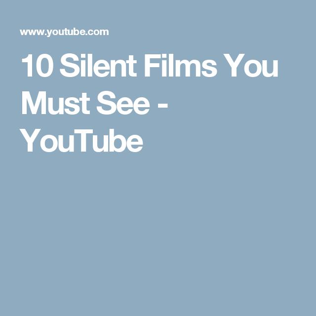Silent films youtube