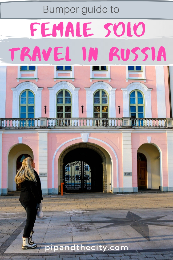 Female solo travel in Russia Top tips and safety for