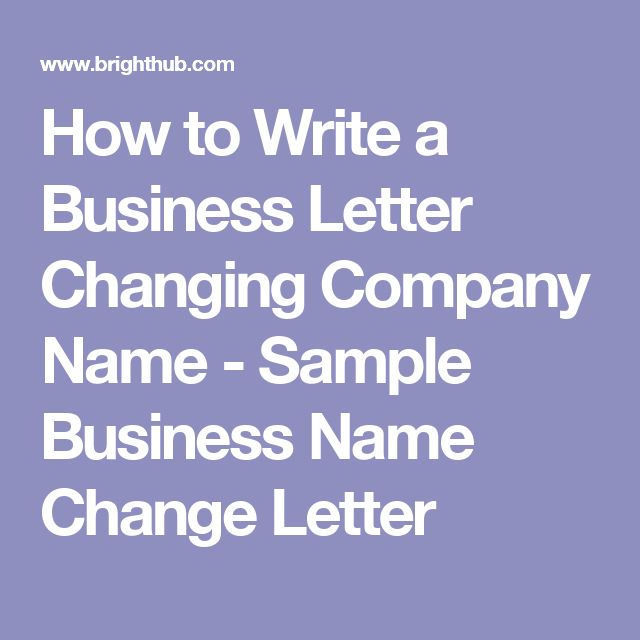 How To Write A Business Letter Changing Company Name  Sample