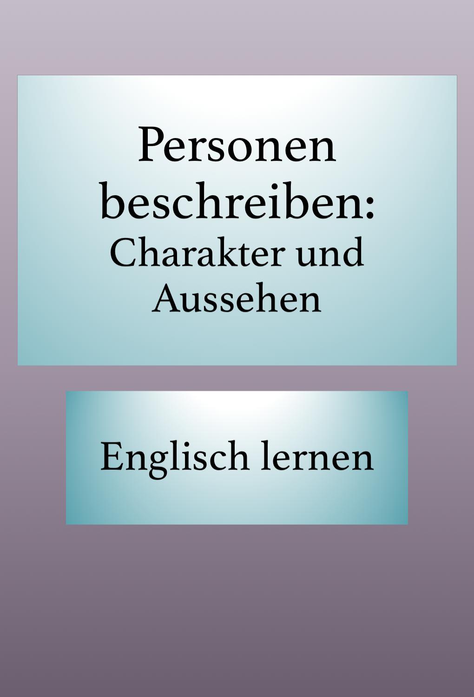 Englisch Charaktereigenschaften