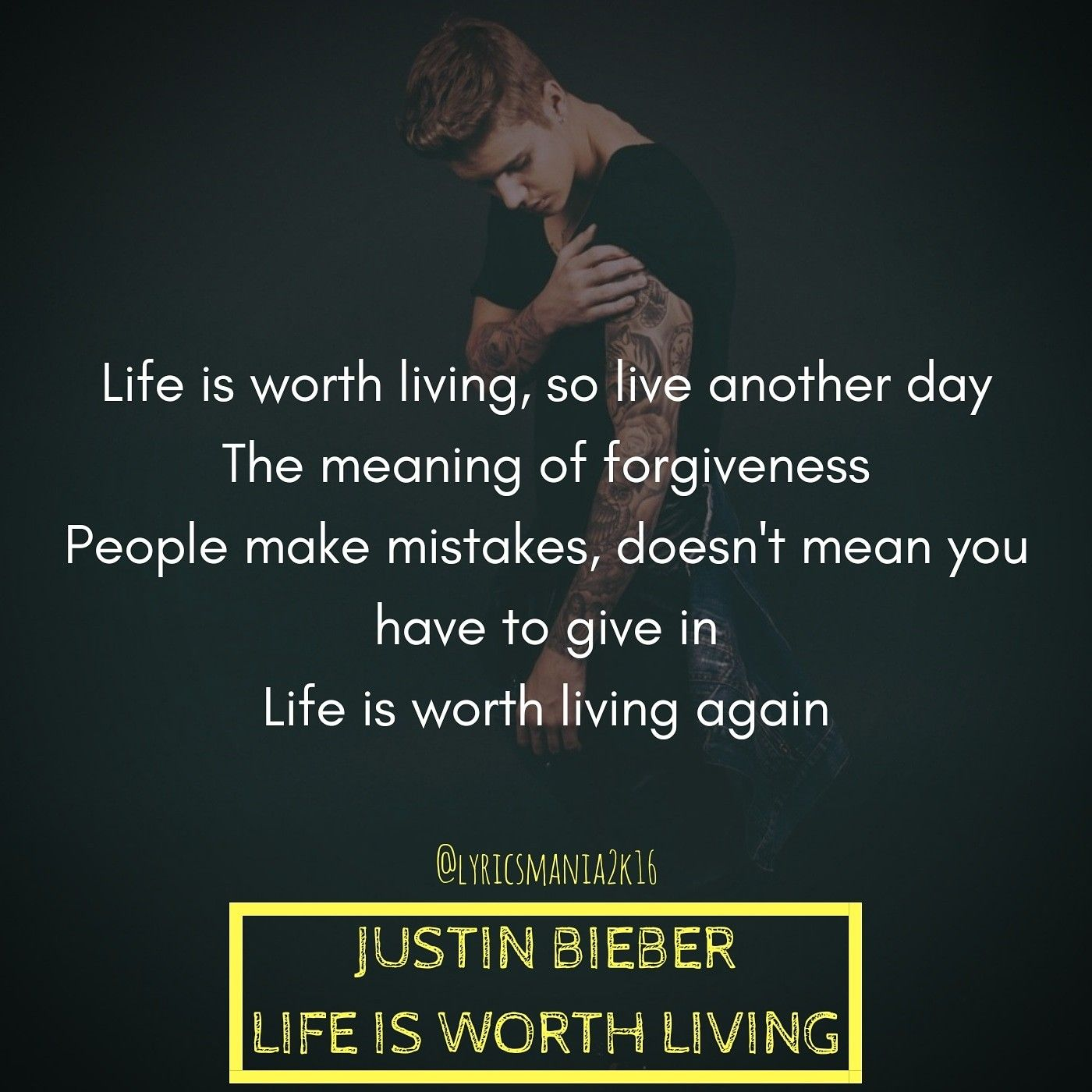 Justin Bieber Life Is Worth Living Justinbieber Lifeisworthliving