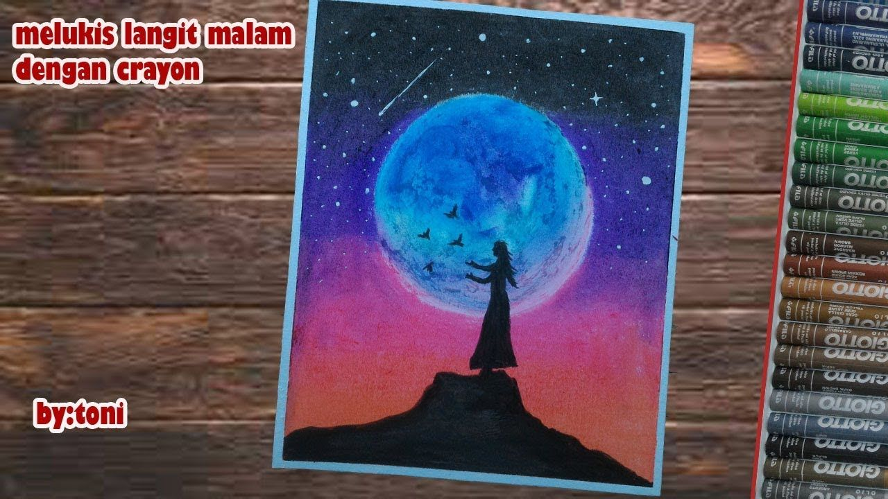 Cara Menggambar Menggunakan Crayon Untuk Pemula Part9 Lukisan Langit Malam Langit Malam Lukisan Lukisan Cat Air