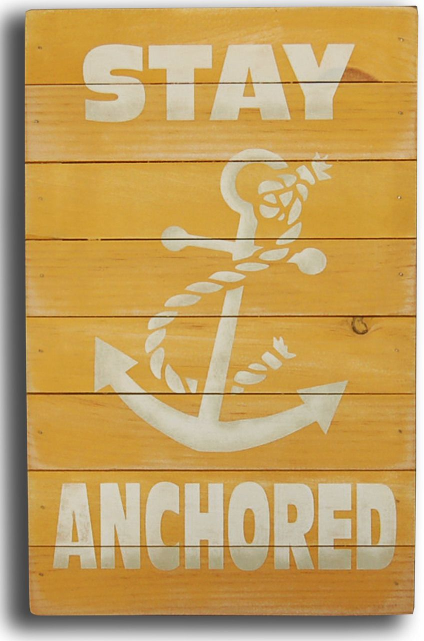Stay anchored sign walls beach cottages and beach