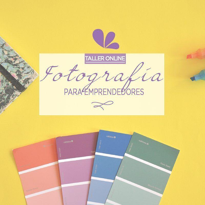 Sumate hoy al Taller online de Fotografía para Emprendedores y ...