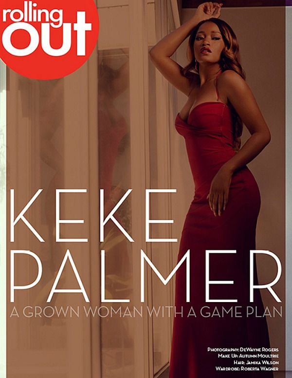 Rolling Out Cover: Keke Palmer Talks Being An Adult ...Keke Palmer Rolling Out