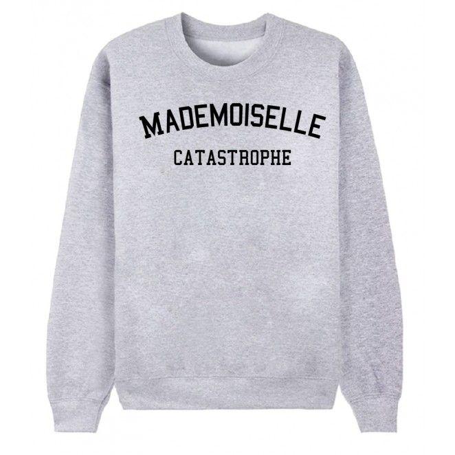 Sweat mademoiselle catastrophe De Paris | Vêtements cool