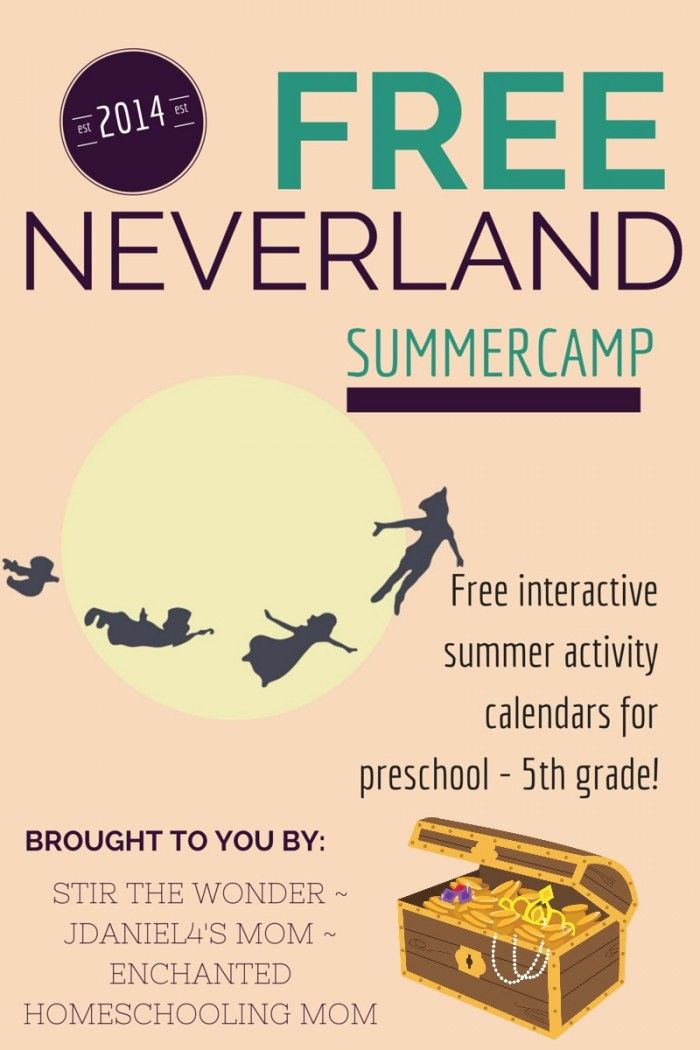 June Summer Learning Fun With The Neverland Summer Camp Summer