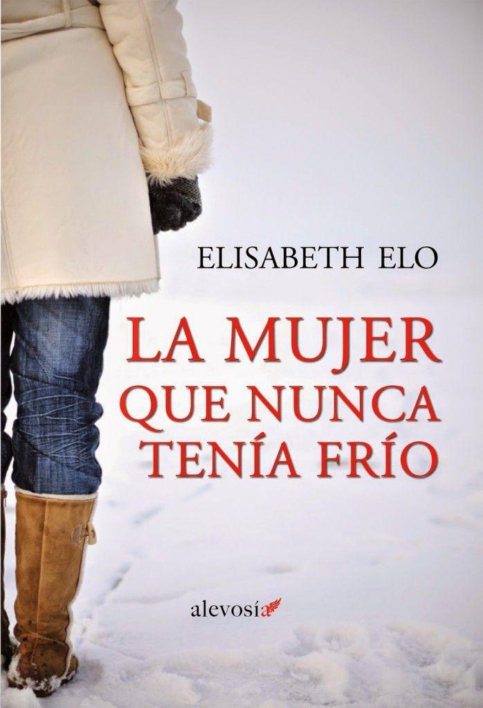 La mujer que nunca tenía frío | libros | Libros, Libros de