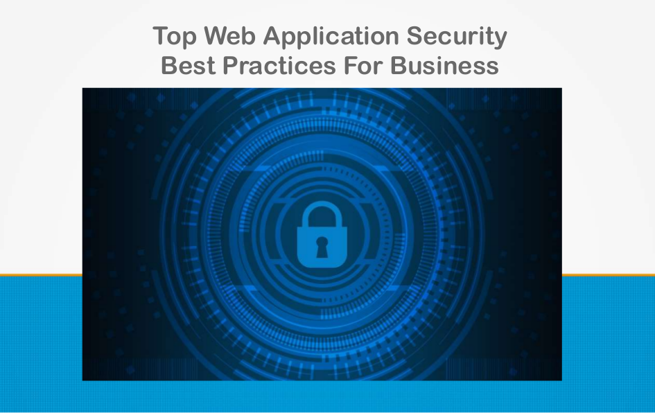 Web application security is vital for any business. Check