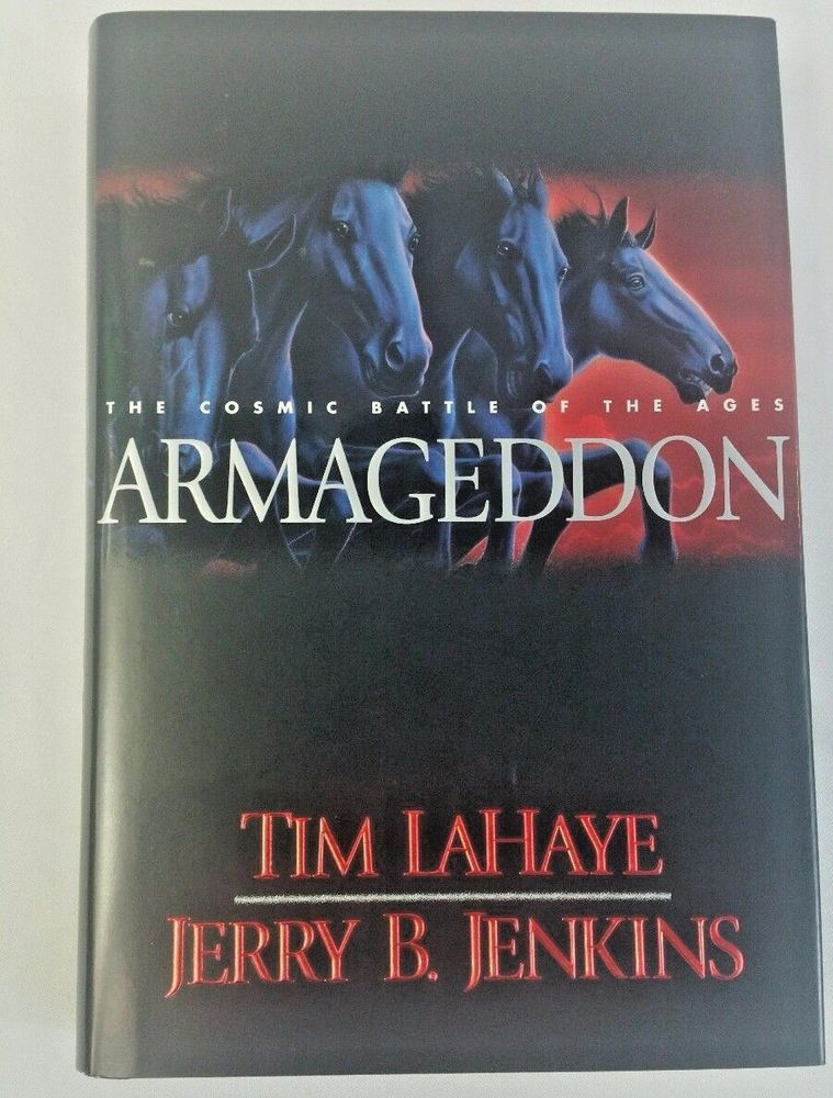 Left behind armageddon the cosmic battle of the ages