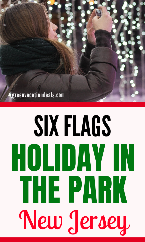 Six Flags Holiday In The Park New Jersey Green Vacation Deals Six Flags Great Adventure Christmas Vacation Destinations Christmas Travel Destinations