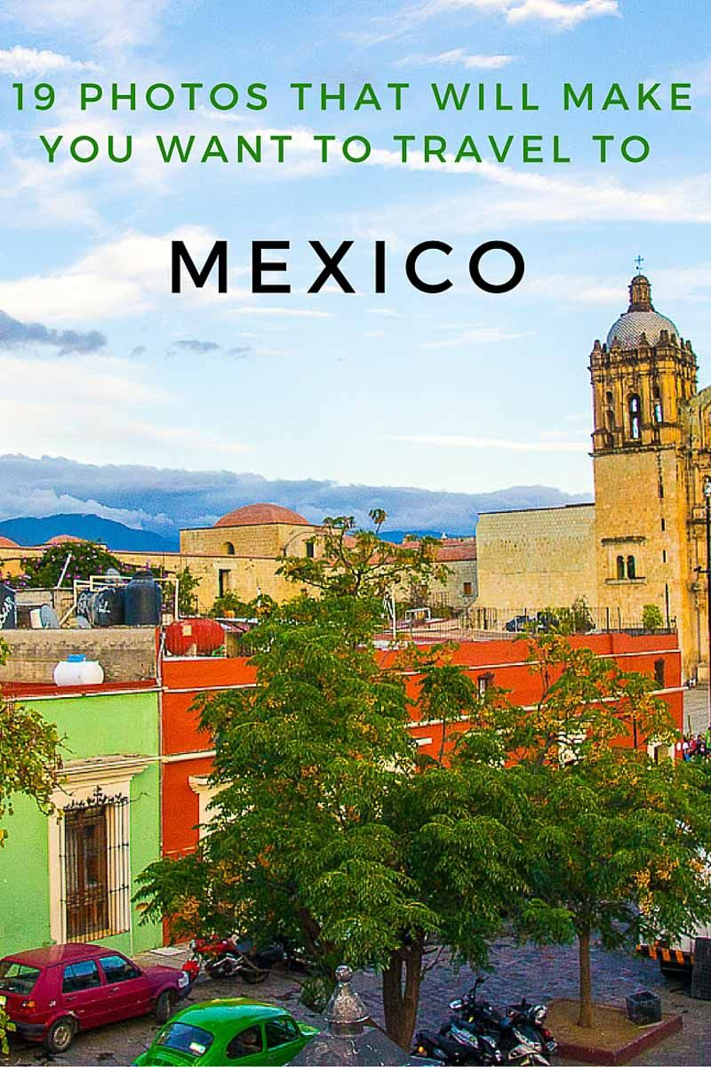Travel to Mexico: 19 Photos That Will Make You Want to Visit  Mexico travel, Travel, Travel
