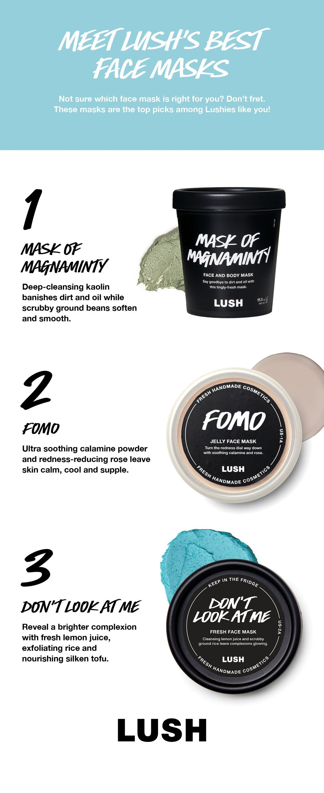 Meet Our Most Popular Lush Face Masks Full Of Fresh And Effective Ingredients These Three Treats Are Lush Face Products Lush Face Mask Lush Products For Acne