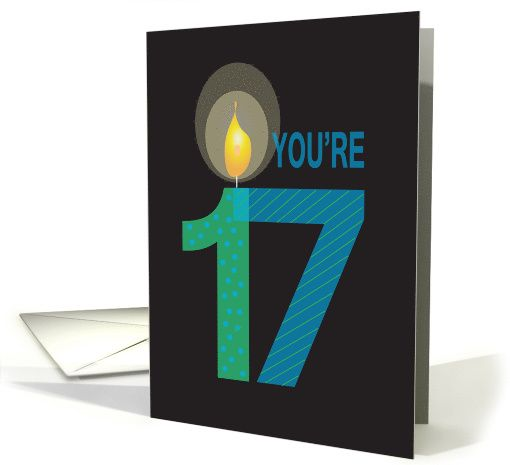Birthday For 17 Year Old Youre With Large Candle Card 1175450
