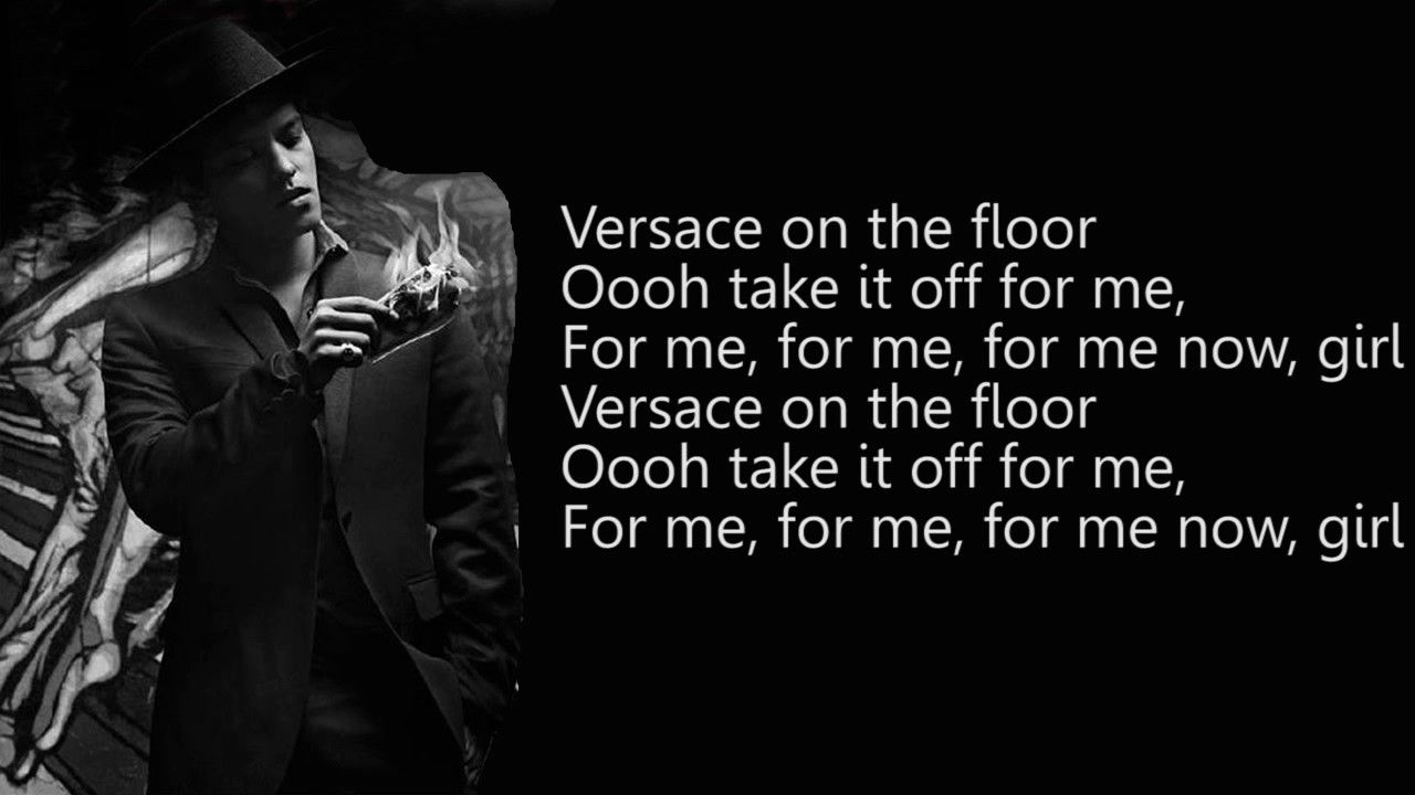 Bruno Mars Versace On The Floor [24K MAGIC] Lyric