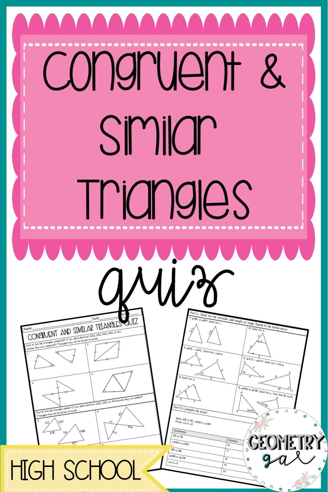 A Quiz Over Congruent And Similar Triangles That Is Perfect For High School Geometry A Grea Geometry High School High School Math Activities Similar Triangles