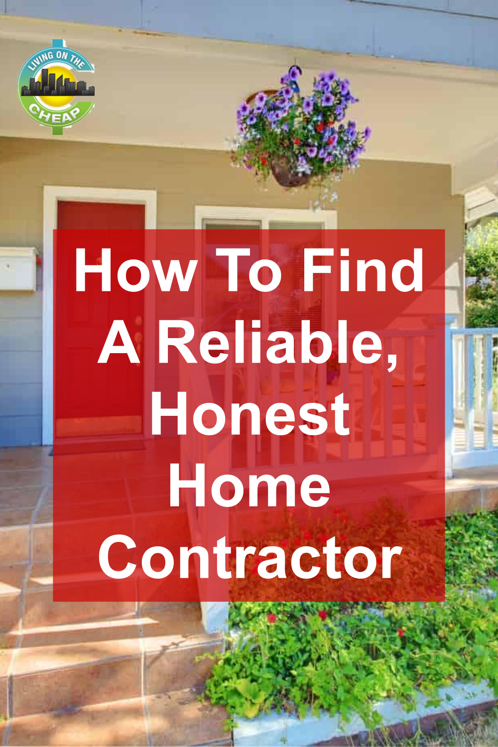 Find A Contractor >> How To Find A Reliable Honest Home Contractor Home Real