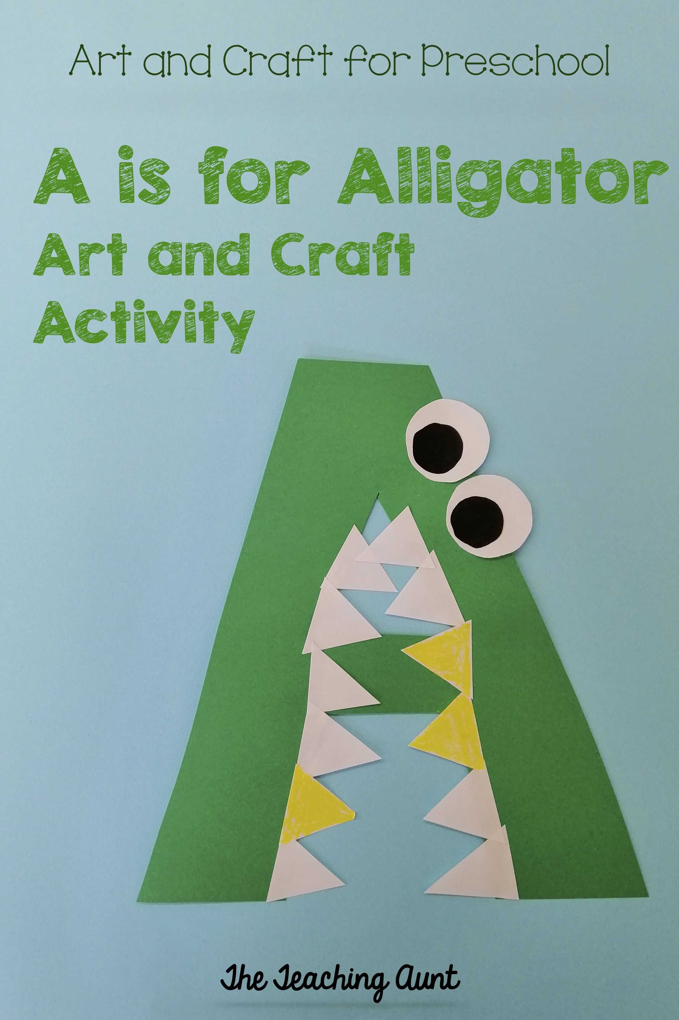 A Is For Alligator Art And Craft