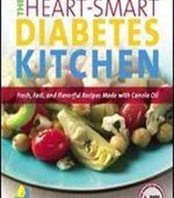 The heart smart diabetes kitchen fresh fast and flavorful recipes the paperback of the the heart smart diabetes kitchen fresh fast and flavorful recipes made with canola oil by american diabetes association forumfinder Images
