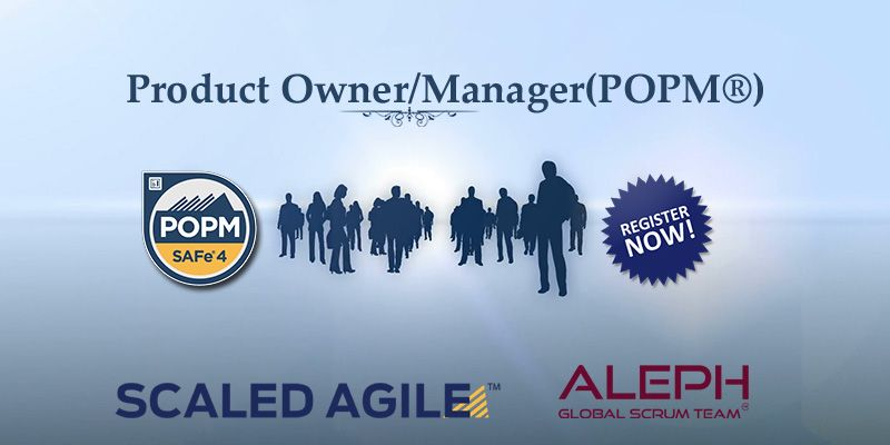 Product Manager Product Owner Certification Scaled Agile Aleph Technologies Lean Enterprise Management Scrum