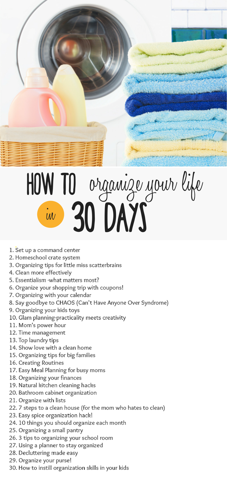 How to Organize your Life in 30 Days: Join the Challenge ...