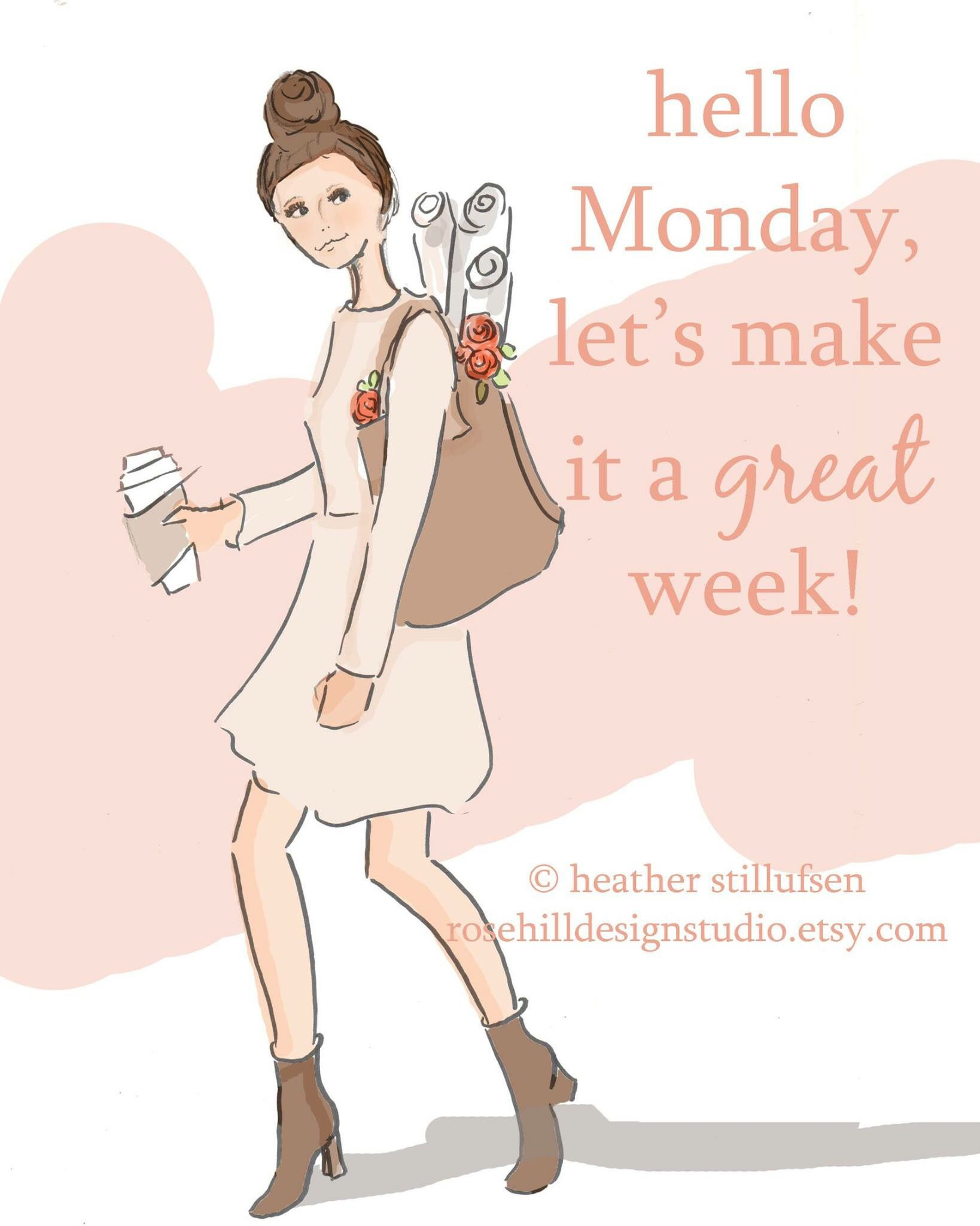 Rose Hill Designs Rose Hill Designs Hello Monday Monday Quotes