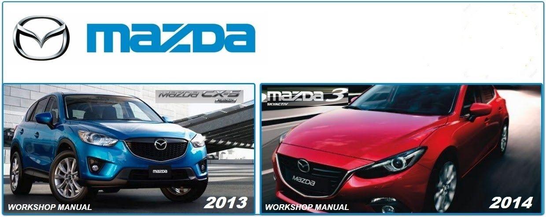 mazda 3 2014 cx5 2013 workshop manuals car pinterest mazda rh pinterest com Mazda Mazda3 SKYACTIV 2013 Mazda 3 I