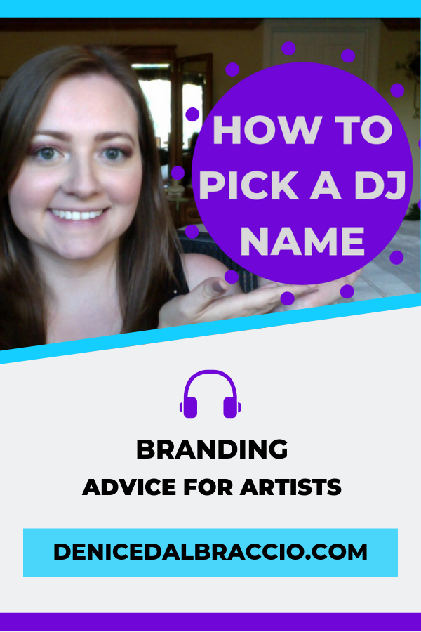 How To Pick A Dj Name Struggling To Pick Your Name Check Out These Top Tips To Get You On The Right Tr How To Memorize Things Branding Advice Branding Coach
