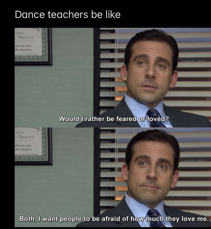 Dance Teachers Are Scary In 2020 Funny Relatable Memes Really Funny Memes Stupid Funny Memes