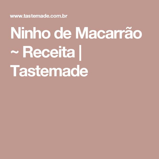 Ninho de Macarrão ~ Receita | Tastemade