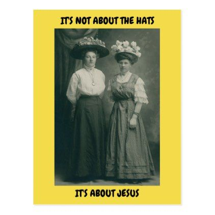 Easter postcard its about jesus victorian hats victorian easter hats its about jesus postcard photographer gifts business diy cyo personalize unique negle Choice Image