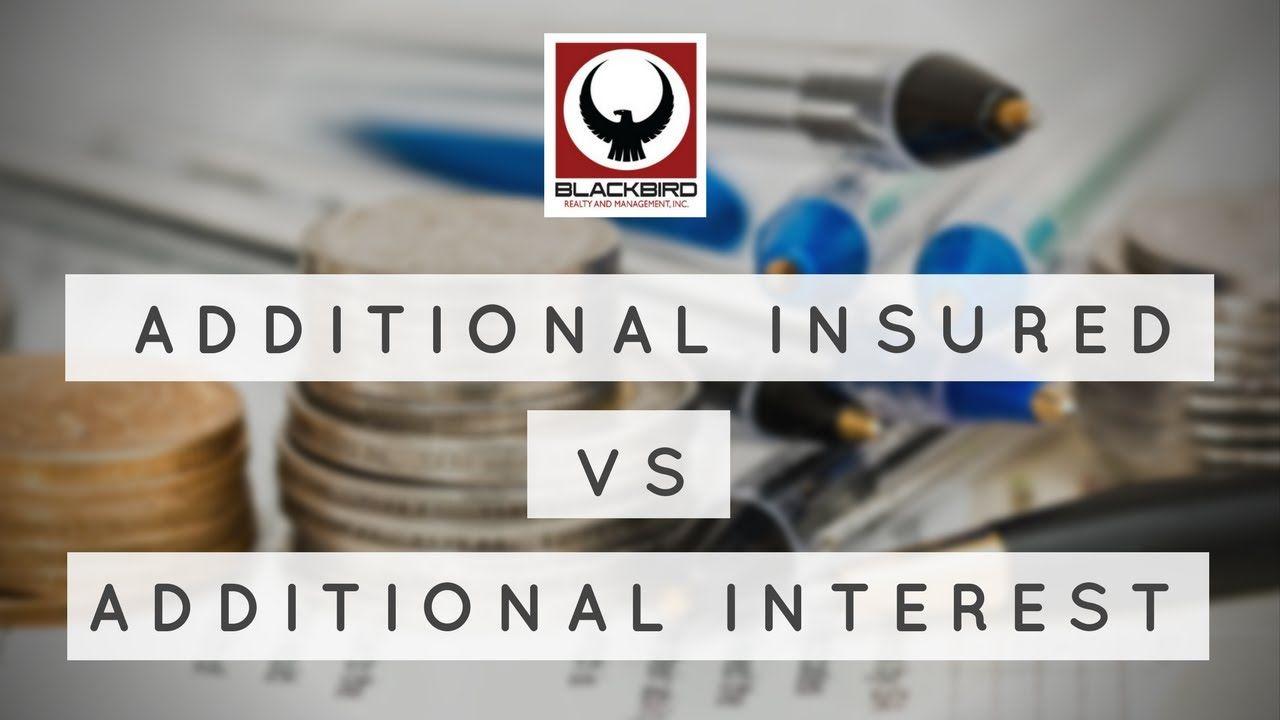 Additional Insured Vs Additional Interest Insurance Property Management Las Vegas Additional interest renters insurance