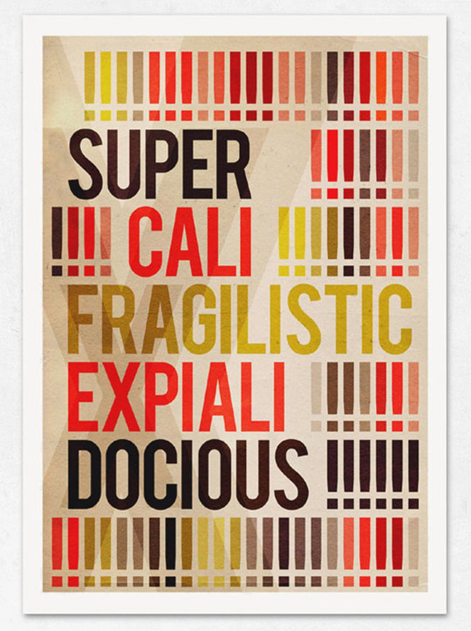 Supercalifragilisticexpialidocious — On the Wall