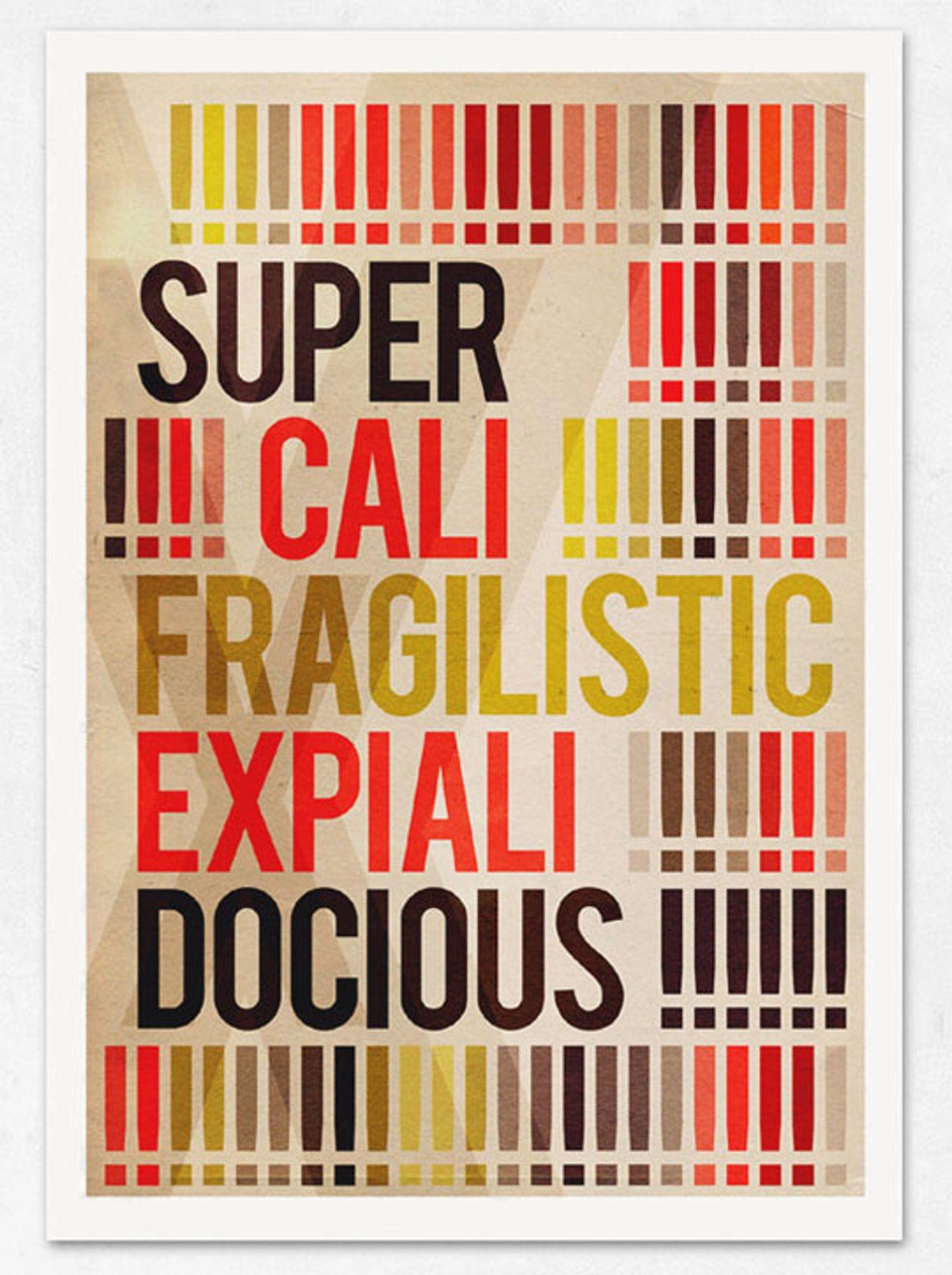 Supercalifragilisticexpialidocious — On the Wall