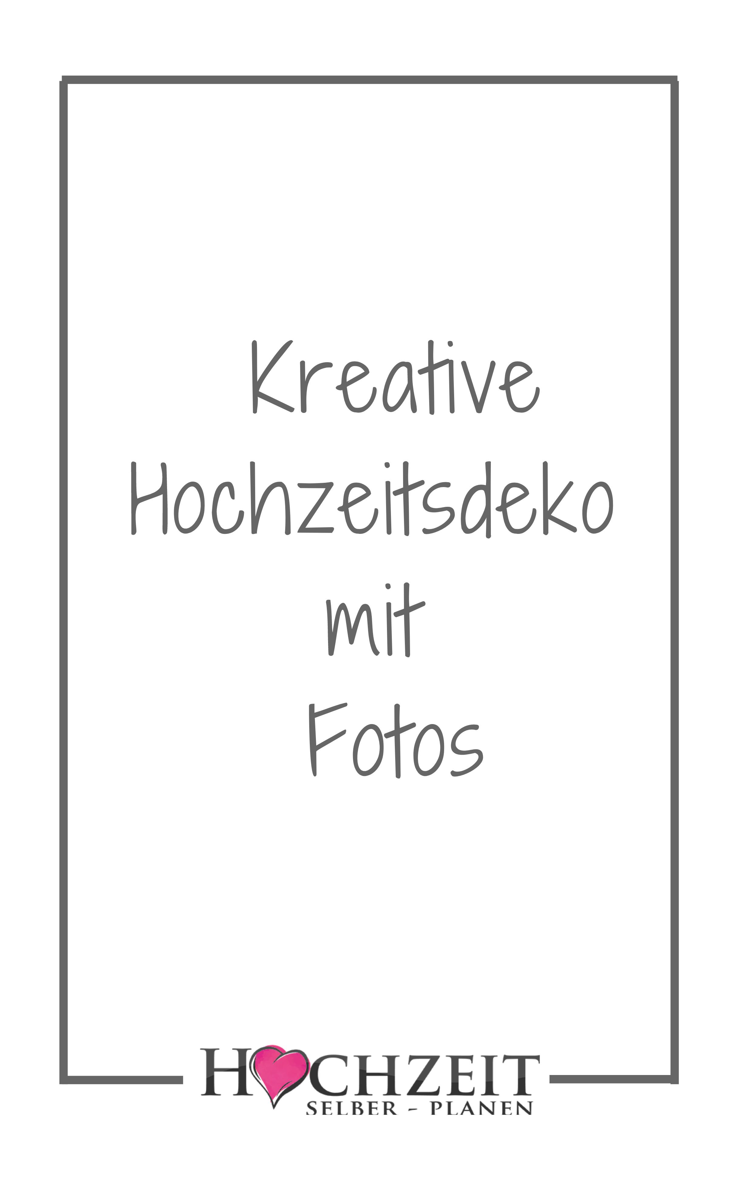 Kreative Hochzeitsdeko Mit Fotos In 2020 Furbitten Hochzeit Gluckwunsche Hochzeit Spruche Zur Goldenen Hochzeit