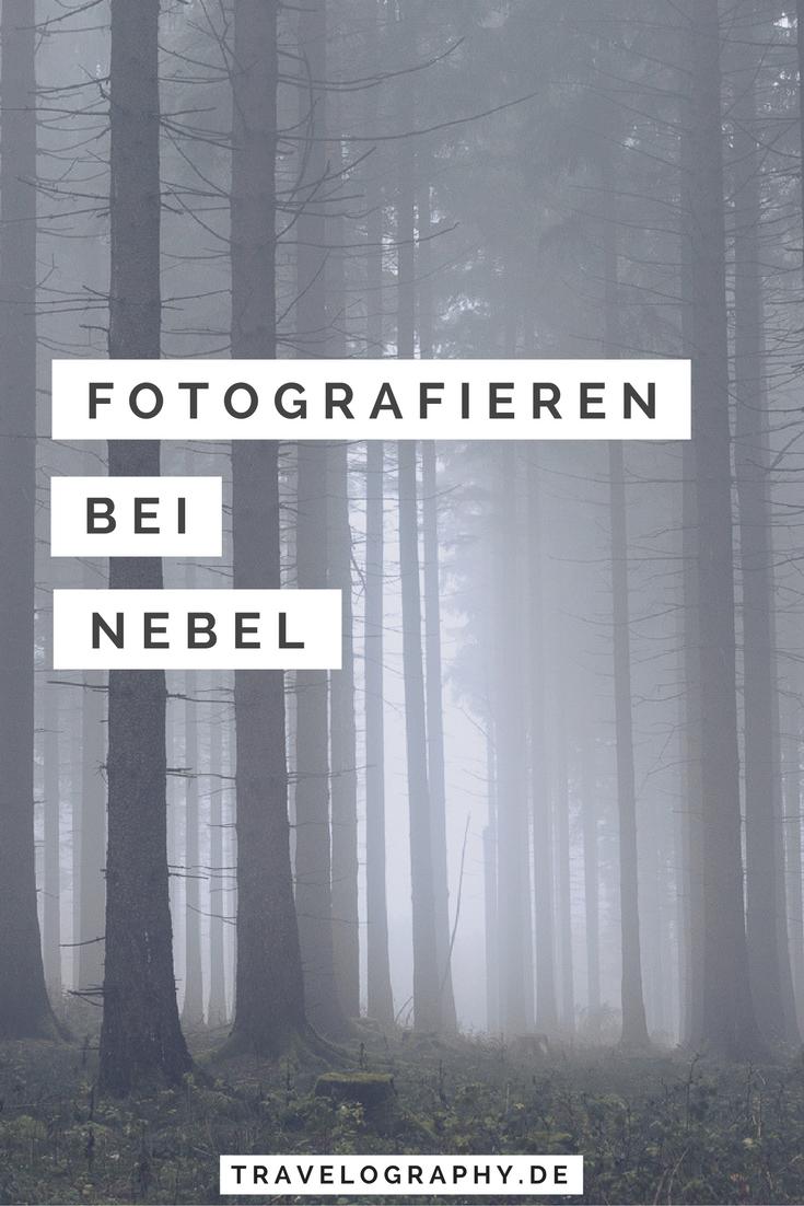 Fotografieren bei Nebel - Reisefotografieblog ...