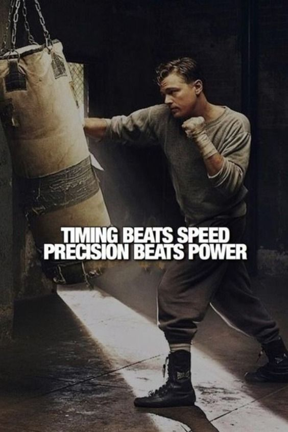 Timing Beats Speed, Precision beats power | Boxing, Mixed Martial Art Quote Every fighters knows it